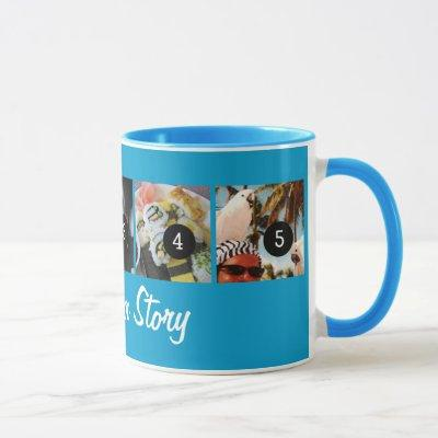 Create Your Own Tell Your Story 5 images Blue Mug
