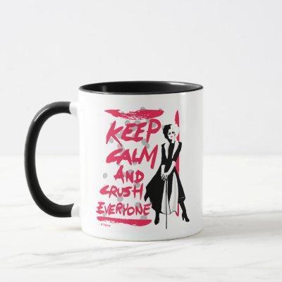 Cruella   Keep Calm and Crush Everyone Mug
