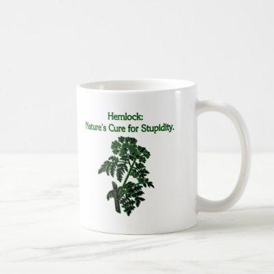 Cure for Stupid Hemlock Plant Dark Humor Coffee Mug