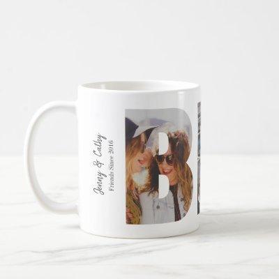 Custom BFF Best Friends Forever 3 Photo Collage Coffee Mug
