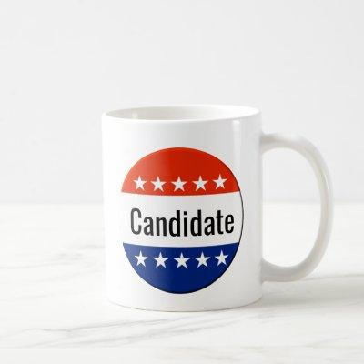 Custom Candidate Campaign 2020 Election Coffee Mug
