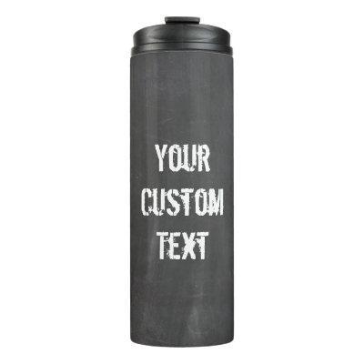 Custom Chalk Board Travel Tumbler