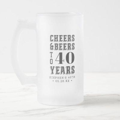 Custom Cheers & Beers Milestone Birthday Frosted Glass Beer Mug