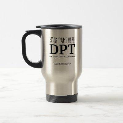 Custom DPT, Physical Therapist Travel Mug