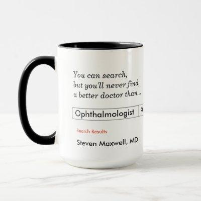 Custom Gift for Ophthalmologist Mug