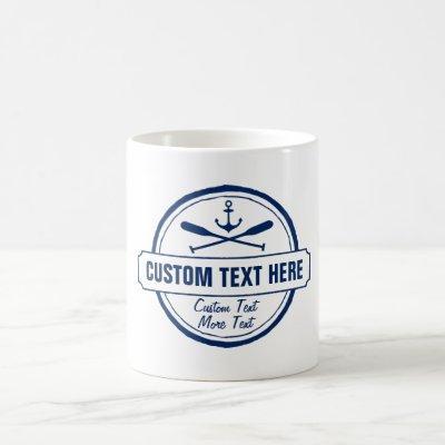 Custom Lake, Beach House & Boat Nautical Anchor Coffee Mug