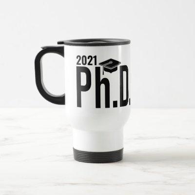 Custom name & year Ph.D.  Travel Mug