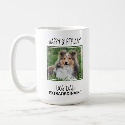 Custom Photo Happy Birthday Best Dad Ever Dog Dad Coffee Mug