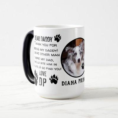 CUSTOM PUPPY  DOG DADDY! DEAR DAD pET COFFEE Magic Mug