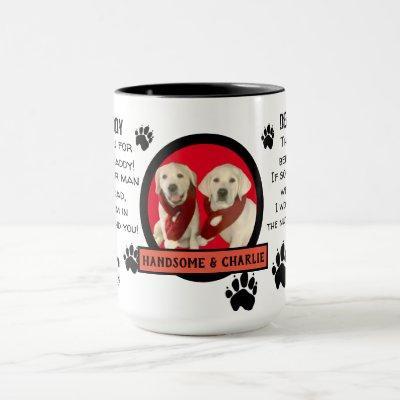 CUSTOM PUPPY  DOG DADDY! DEAR DAD pET COFFEE Mug