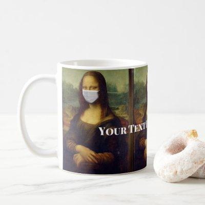 Custom Text Mona Lisa Painting with Face Mask Art Coffee Mug