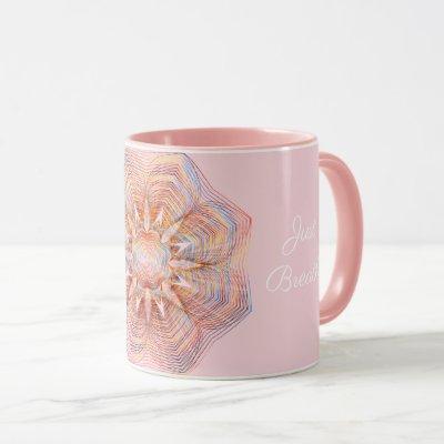 Custom Text Rose Gold/Pink Mandala Just Breathe Mug
