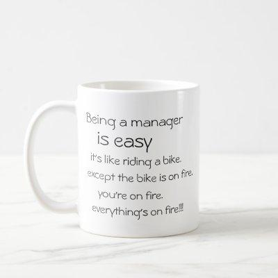"Customizable ""Job is easy, everything's on fire"" Coffee Mug"