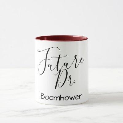 customize name future doctor medical pun funny mug
