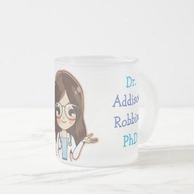 Customized Dr (Your Name) PhD Graduation Tea Frosted Glass Coffee Mug