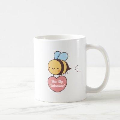 Cute Bee My Valentine Be My Valentine Coffee Mug