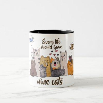 Cute Cat Doodle| Every Life Should Have Nine Cats Two-Tone Coffee Mug