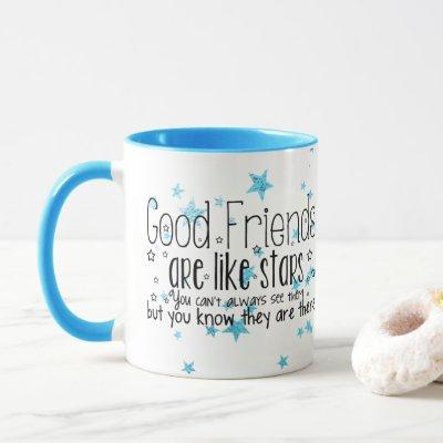 Cute good Friends are like stars mug
