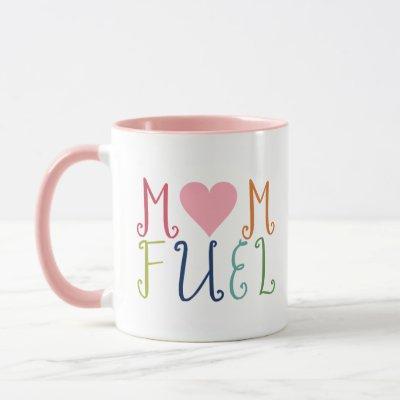 Cute Mom Fuel Coffee Mug Drinkware