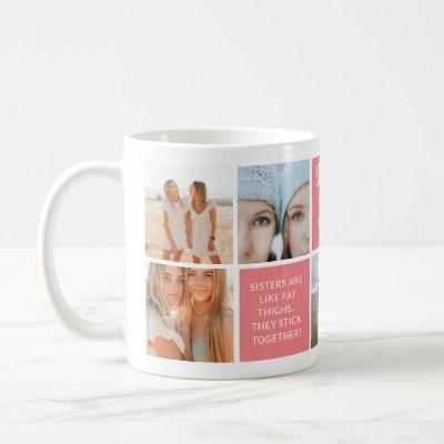 Cute Sisters Photo Collage & Quote Block Pink Coffee Mug