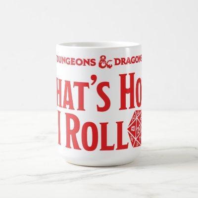 D&D - That's How I Roll Coffee Mug