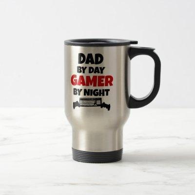 Dad by Day Gamer by Night Travel Mug