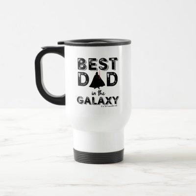 "Darth Vader ""Best Dad in the Galaxy"" Travel Mug"