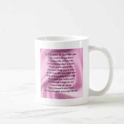 Daughter in Law Poem - Pink Silk Coffee Mug