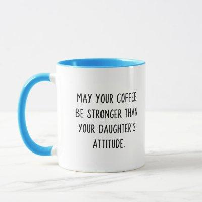 Daughter's Attitude Coffee Mug (Sassy Blue Girl)