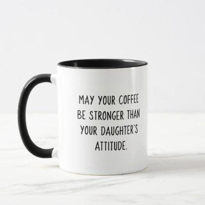 Daughter's Attitude Coffee Mug (Sassy Pink Girl)