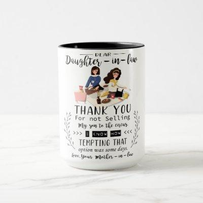 Dear Daughter In Law Thank You For Not Selling My Mug