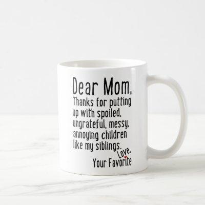 Dear Mom [Siblings Version] Coffee Mug