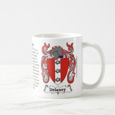 Delaney, the History, the Meaning and the Crest Coffee Mug
