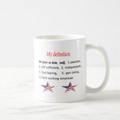 Deplorable, my definition coffee mug
