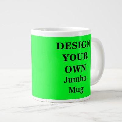 Design Your Own Jumbo Mug - Bright Green