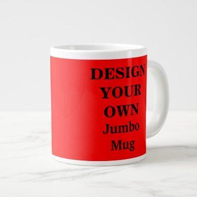 Design Your Own Jumbo Mug - Red