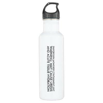 Dihydrogen Monoxide Containment Unit Stainless Steel Water Bottle