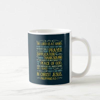 Do Not Be Anxious - Philippians 4:5-7 Coffee Mug