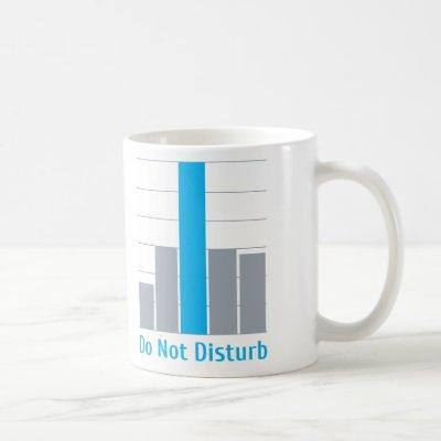 Do Not Disturb Coffee Mug