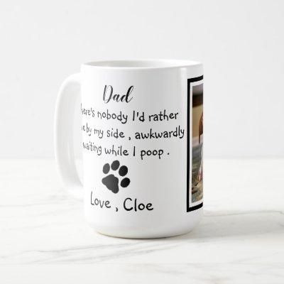 Dog Dad Funny Father's Day - Birthday Dog Dad Coffee Mug