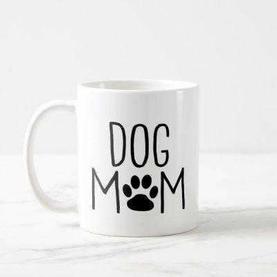 Dog Lover Gifts - Best Dog Mom Ever - Pet Owner Coffee Mug