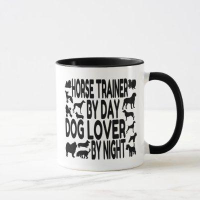 Dog Lover Horse Trainer Mug