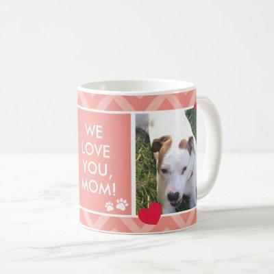 Dog Moms I/We Love You Custom Photo Coral Mug