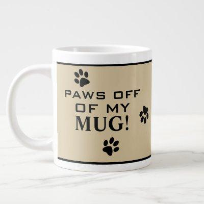 Dog Paw Typography Hot Beverage Custom Specialty Giant Coffee Mug