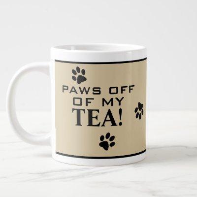 Dog Paw Typography Tea Lover's Custom Specialty Giant Coffee Mug