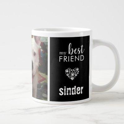 Dog Photo My Best Friend Black Giant Coffee Mug