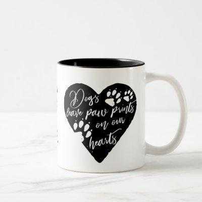 Dogs leave paw prints on our hearts Pet Love Two-Tone Coffee Mug