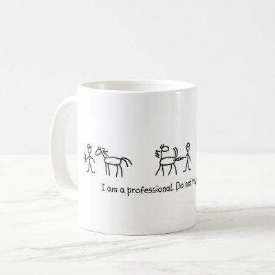 Don't Try This at Home (Veterinarian) Professional Coffee Mug