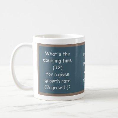 """Doubling Time"" Message & Equation on Blackboard Coffee Mug"