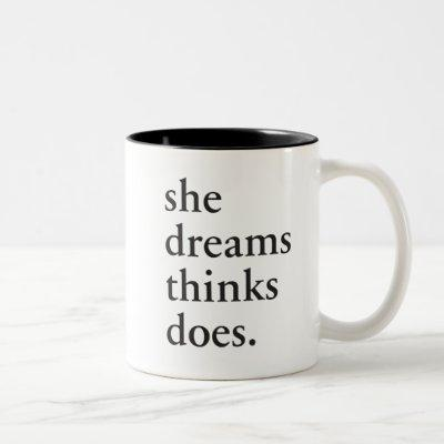 Dream, think, do - Inspirational Gifts for Girls Two-Tone Coffee Mug